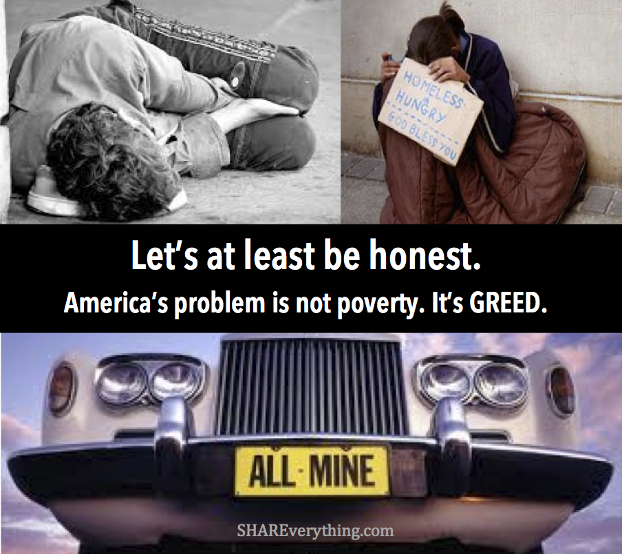 Poverty greed and honesty