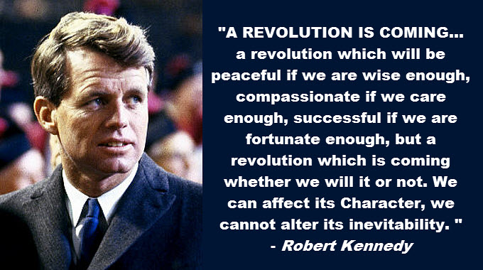 Robert-Kennedy-a-revolution-is-coming